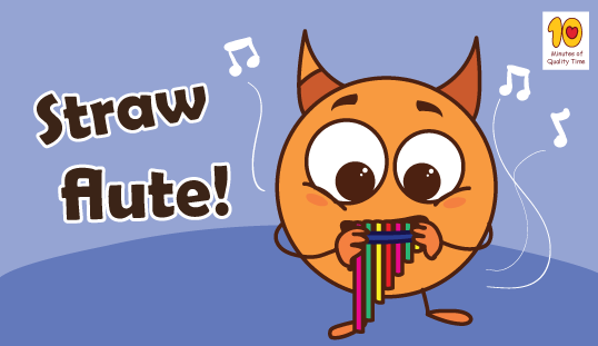 Straw Flute - 10 Minutes of Quality Time
