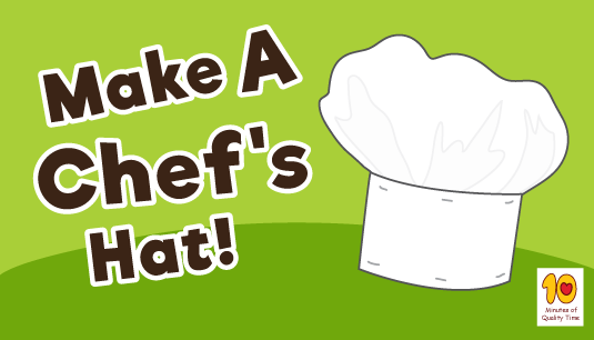 how to make a chef s hat 10 minutes of quality time