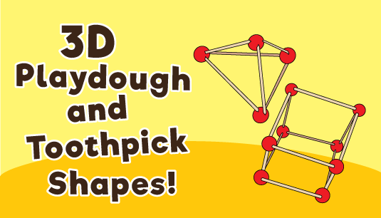 3D Playdough and Toothpick Shapes‏