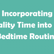 Incorporating-Quality-Time-into-the-Bedtime-Routine