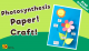 Photosynthesis Craft for Kids