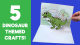 5 Dinosaur Crafts - Best Dinosaur Activities for Kids
